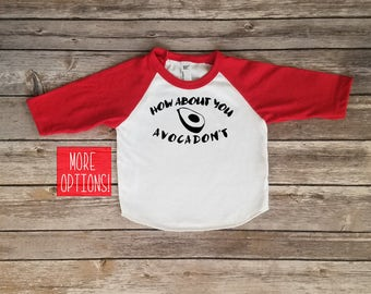 How About You Avocadon't - Avocado - Baby and Toddler Raglan Tee
