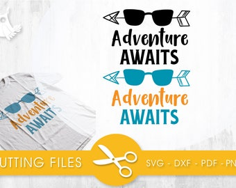 Adventure Awaits  cutting files, svg, dxf, pdf, eps included - cut files for cricut and silhouette - Cutting Files SVG