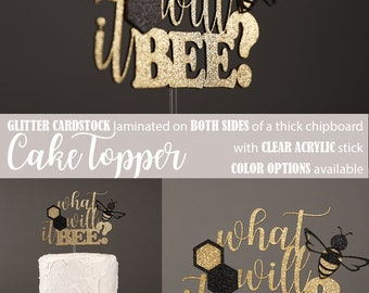 what will it BEE? cake topper, bee gender reveal cake topper, Glitter party decorations, cursive topper