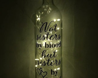 Not sisters by blood but sisters by heart light up bottle with cork led lights