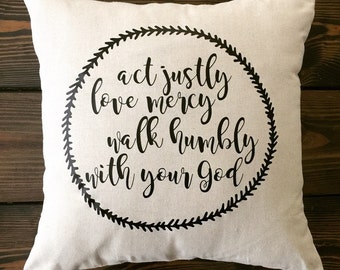 Act justly love mercy walk humbly with your God Micah 6:8 pillow cover case Scripture Bible Verse farmhouse