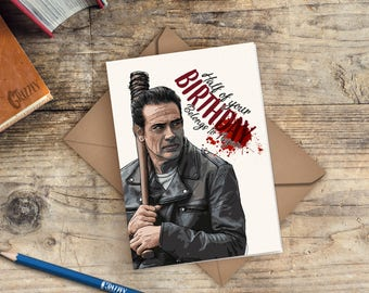 The Walking Dead Birthday Card | Negan Birthday Card | Half of your Birthday belongs to Negan