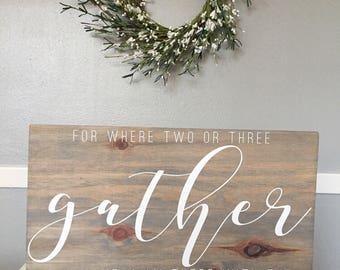 Gather   Matthew 18:20