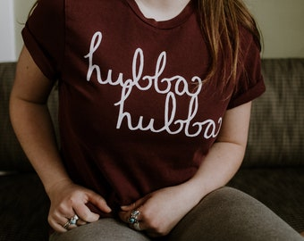 Father's Day Gift Hubba Hubba Graphic Tee, Hand Lettered Funny Fathers Day Shirt, Unisex Font Typography Message Tshirt Women or Men, Red