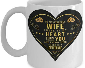 Wife Coffee Mug-To My Gorgeous Wife - Our Love- I Love My Wife- Gift- Best Wife