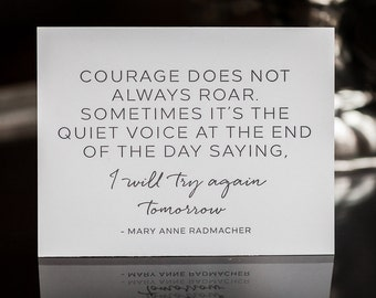 Courage Greeting Card, Courage Doesn't Always Roar, Inspiration Card, Encouragement