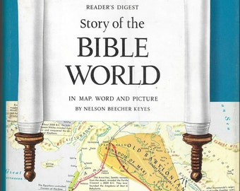 Vintage Mid Century Book - Reader's Digest - Story of the Bible World - In Map, Word And Picture