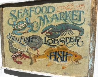 Sign: Hand painted and lettered Seafood Market. Crabs, Shellfish, Lobster, Fish, Shrimp & Lobster. Great gift, beach house decor, aged trim