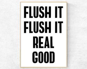 "Funny Bathroom wall decor ""Flush it flush it real good""  Bathroom Quote. Bathroom Decor. Bathroom Wall Art. Bathroom prints. Home wall print"