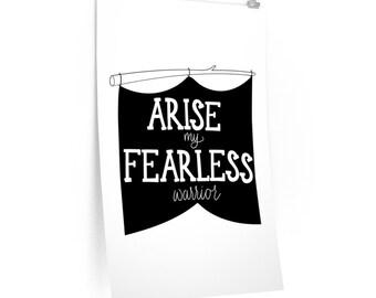 Premium Matte Arise My Fearless Warrior Posters
