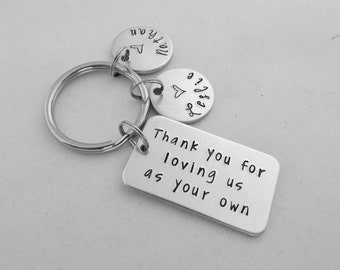 Thank you for loving us as your own - Step Mom - Step Dad - Personalized Keychain - loving me - Father's Day - Mother's Day - In Laws