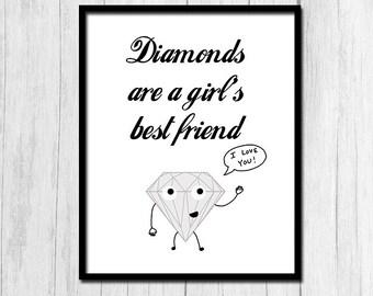 Diamonds Are A Girl's Best Friend Printable Art Diamond Print Funny Quote Print Digital Download Diamond Printable Funny Wall Art Printable