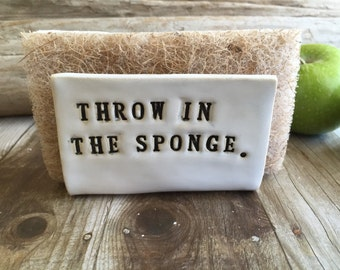 "Kitchen Sponge Holder- ""Throw In the Sponge"""