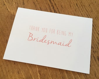 Thank You for being my Bridesmaid / Flower Girl / Maid of Honour / Chief Bridesmaid Card