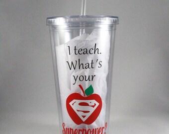 Teacher Super Power 20 oz tumbler