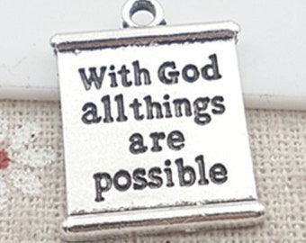 2 sizes - With God all things are possible scroll charm