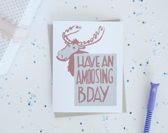 Forest Moose Birthday Greeting Card, Canadian Moose, Woodland Forest Animal, Funny Animal Puns, Lino Cut Cards, Block Printed Cards