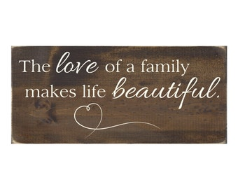 Rustic Wood Sign Wall Hanging Home Decor -The Love of a Family Makes Life Beautiful (#1047)