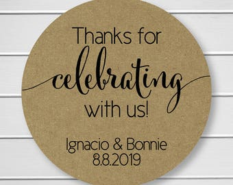 Thanks for celebrating with us Stickers, Kraft Thank You Stickers, Printed Stickers, Wedding Favor Thank You Labels  (#362-KR)