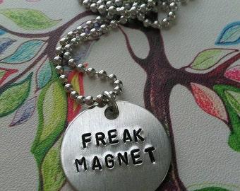 """Handstamped """"Freak Magnet"""" Necklace"""