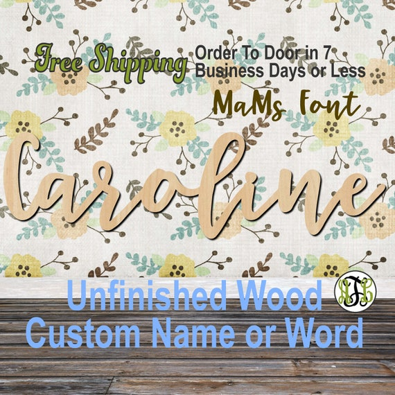 Unfinished Wood Custom Name or Word MaMs Font, wood cut out, Script, Connected, wood cutout, wooden sign, Nursery, Wedding, Birthday