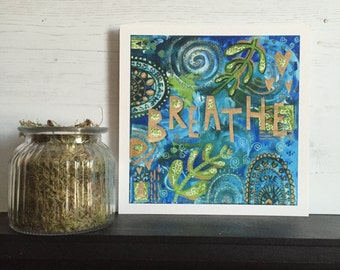Breathe - Giclee Print - Square giclee print - Inspirational Painting