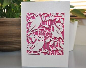 A Little Bird Told Me Handmade Celebration Paper Cut Card  5x7