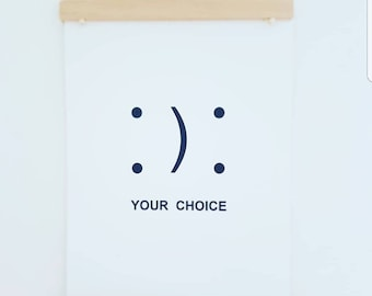 Your Choice Typography Print