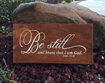"Be still and know that I am God. Psalm 46:10 Scripture Sign - 20"" x 10"" SignsbyDenise"
