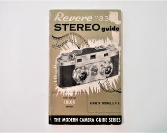 Vintage 1953 Revere 33 Stereo Guide by Kenneth Tydings Paperback Book With Special Color Section The Modern Camera Guide Series Mid Century