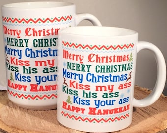 Merry Christmas Kiss my ass Happy Hanukkah 11 or 15 ounce Coffee Mug/Cup National Lampoon Christmas Vacation quote w/gift box Clark Griswold