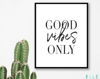 Good Vibes Only 1 // A4 Print // A5 // Home Decor // Wall Art // Modern // Black & White // Monochrome // Typography //