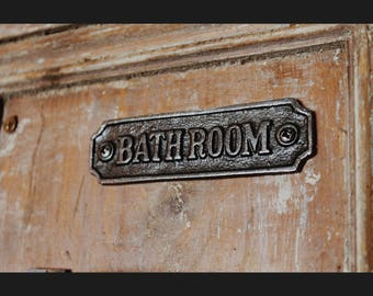 Cast Iron  'Bathroom'  Plaque Great Rustic Sign 120mm