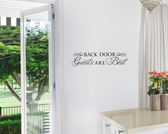 Back Door Guests are Best wall sticker decal design