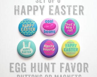 """Happy Easter Buttons 1 inch or Easter Magnets, Easter Party Favors, Easter Egg Fillers, Easter Decor, Set of 6, 1"""""""