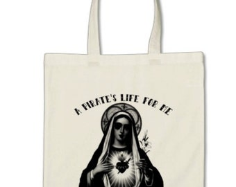 A Pirate's Life for Me (tote)
