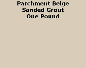 Parchment Beige SANDED Grout - 1 Pound for Walls, Floors, Counter Tops, Backsplashes, Tubs, Showers, Mosaics