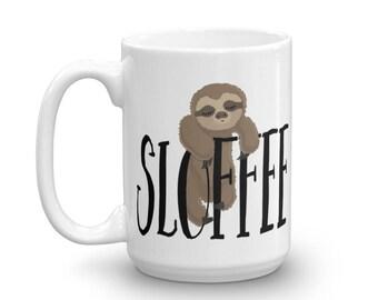 Sloth Coffee Mug // Sloffee Sloth Mug // Sloffee Coffee Mug // Sloth Lover Gifts // Cute Sloth Gift // Sloth Coffee Cup // Sloth Gift Women