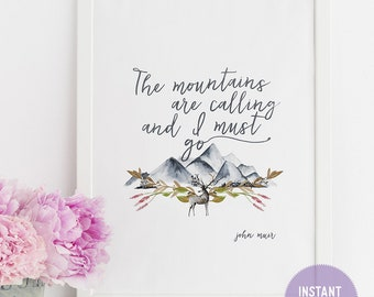 "John Muir ""The mountains are calling..."" Quote with Watercolor Mountains Print (PDF VERSION)"