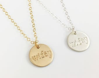 Wifey Disc Necklace, New Wife Necklace, Bachelorette Party Necklace, Bride to Be Necklace, Rose Gold Disc, Gold Filled, Wifey Jewelry Gift