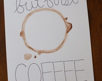 Watercolor Painting - but first, COFFEE
