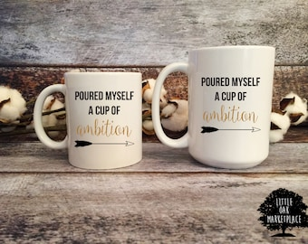 Poured Myself a Cup of Ambition Mug, Dolly Parton mug, sassy mug, inner dolly, dolly parton cup, cup of ambition, pour myself a cup