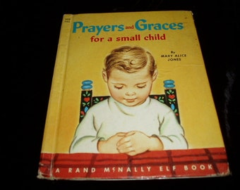 50s Prayers and Graces for a small child Rand McNally Elf Book