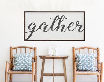Extra Large Wood Gather Sign | Weathered Farmhouse Sign