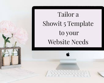 Tailor a Showit 5 Template to your Website Needs!