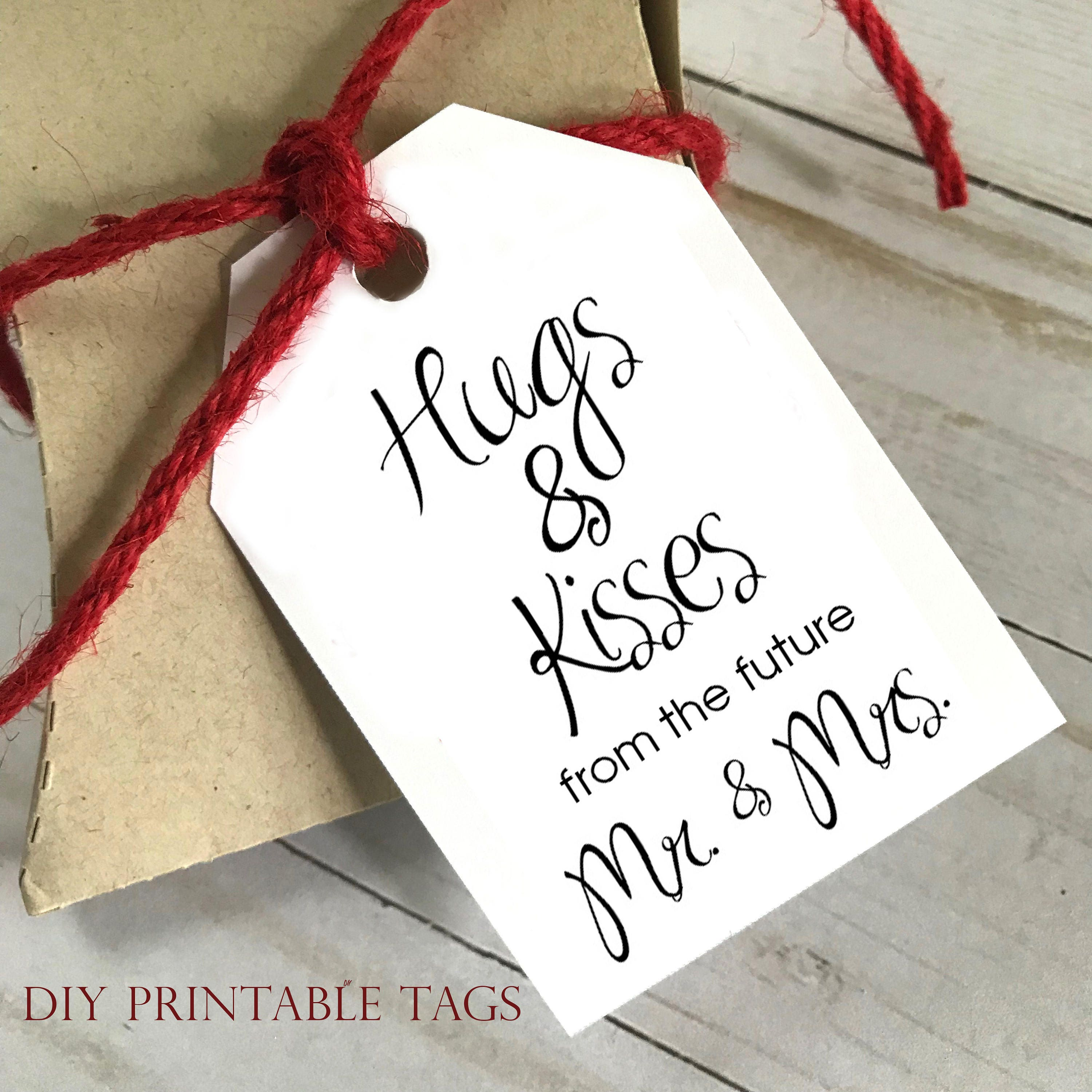 DIY PRINTABLE Tags | Hugs and Kisses from the Mr and Mrs | Printable ...