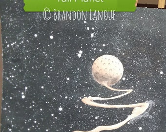 TAIL PLANET * Original mixed media Space Fantasy painting by Brandon Lanoue