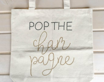 Pop the Champagne Tote Bag FREE SHIPPING