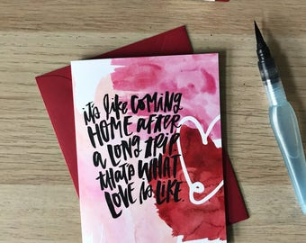 Like Coming Home - Love Card with coordinating envelope