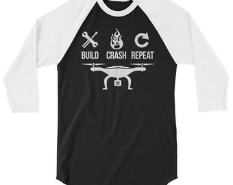 Drone 3/4 Sleeve Raglan Shirt // Build Crash Repeat Funny Raglan // Quadcopter Shirt // Drone Lover Shirt // Perfect Gift Raglan Shirt